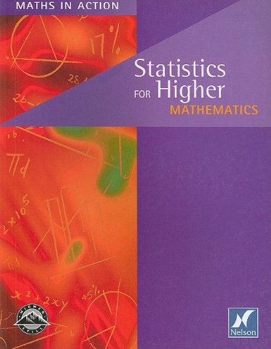 9780174314967: Statistics for Higher Mathematics (Maths in Actions)