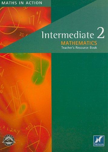 9780174314981: Intermediate 2 Mathematics Teacher's Resource Book (Maths in Actions)
