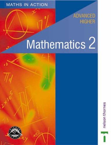 9780174315421: Maths in Action - Advanced Higher Mathematics 2