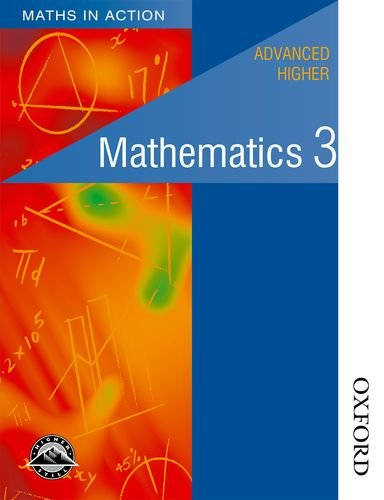 9780174315438: Maths in Action - Advanced Higher Mathematics 3: Advanced Higher Mathematics Bk. 3