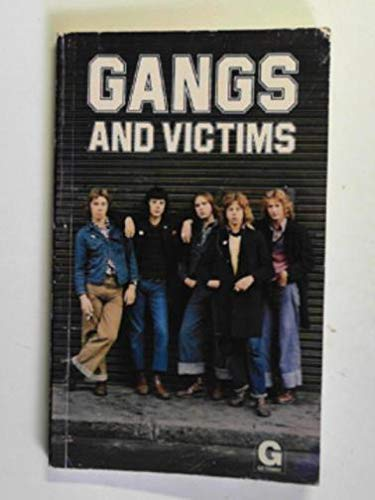 9780174320531: Gangs and Victims (Getaway books)