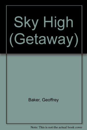 Sky High (Getaway) (0174320663) by Baker, Geoffrey