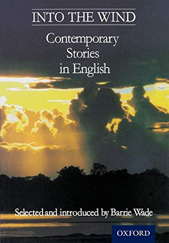 9780174322788: Into The Wind - Contemporary Stories in English (Short Stories)