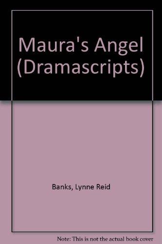 9780174323884: Maura's Angel (Dramascripts)