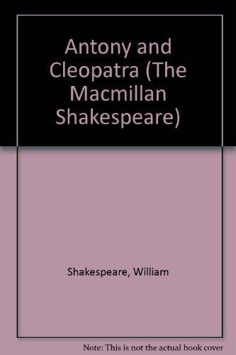 9780174324157: Antony and Cleopatra (The Macmillan Shakespeare)
