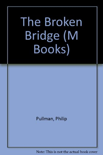 9780174324706: The Broken Bridge (M Books)