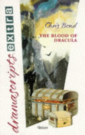 9780174325291: The Blood of Dracula (Dramascripts Extra)
