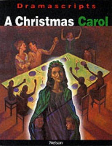 9780174325475: A Christmas Carol: The Play (Dramascripts)