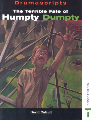 9780174325543: The Terrible Fate of Humpty Dumpty (Dramascripts)