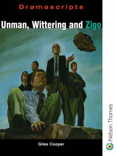 9780174325550: Dramascripts - Unman Wittering and Zigo