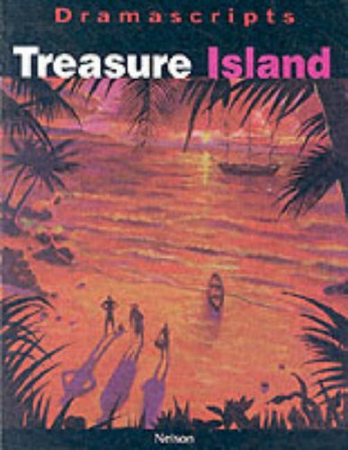 9780174325604: Treasure Island (Dramascripts)