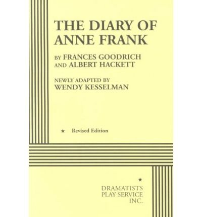 9780174325642: [(The Diary of a Young Girl: Play)] [ By (author) Frances Goodrich, By (author) Albert Hackett, By (author) Anne Frank ] [January, 1998]