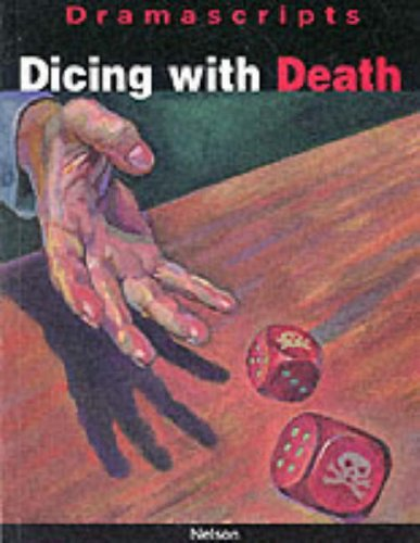 9780174325963: Dramascripts - Dicing with Death (Dramascripts Classic Texts)