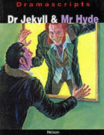 9780174325994: Dramascripts - Dr Jekyll and Mr Hyde: The Play (Dramascripts Classic Texts)