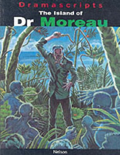 9780174326007: Dramascripts - The Island of Dr Moreau (Dramascripts Classic Texts)