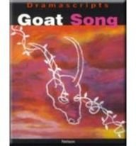 9780174326090: Goat Song (Dramascripts Worldwide)