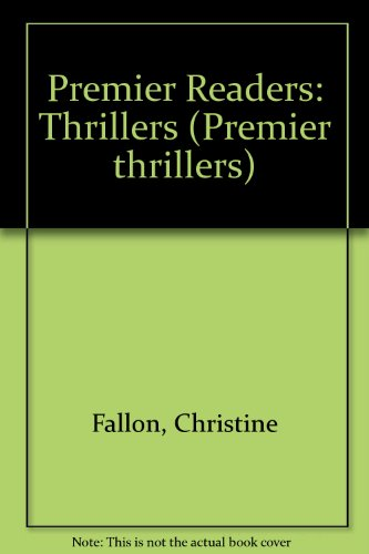 9780174326458: Premier Readers: Thrillers (Premier thrillers)