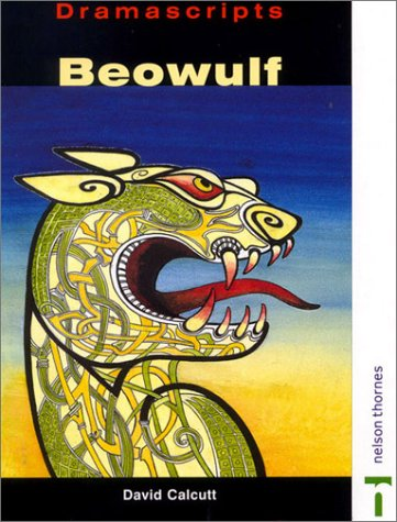 9780174326564: Beowulf: A Play Based on the Anglo-Saxon Epic Poem (Dramascripts Classic Texts)