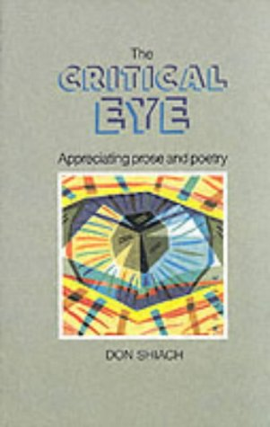 9780174330967: The Critical Eye: Appreciating prose and poetry.