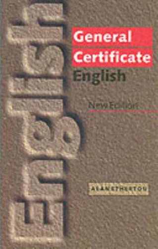 General Certificate English - Fourth Edition: Etherton, Alan