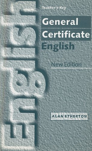 General Certificate English - Teachers Key (Paperback): Alan Etherton