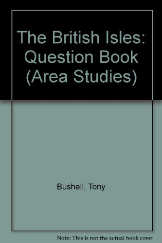9780174342915: The British Isles: Question Book (Area Studies)