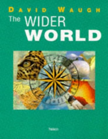 9780174343097: The Wider World (thonel/AS)