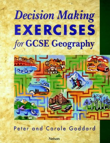 9780174343158: Decision Making Exercises for GCSE Geography: Students' Book