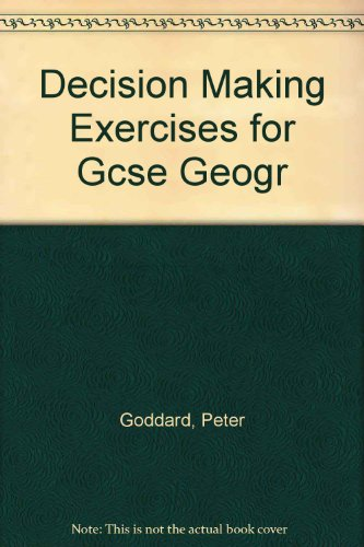 9780174343172: Decision Making Exercises for GCSE Geography - Teachers Resource Book