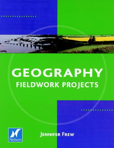 9780174343745: Geography Fieldwork: Projects
