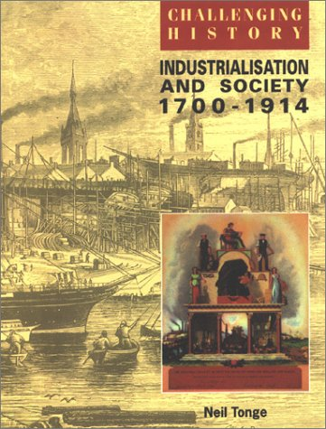 9780174350613: Industrialization and Society 1700-1914 (Challenging History S)