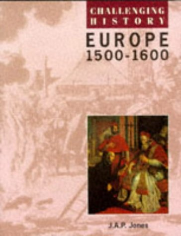 9780174350644: Challenging History: Europe 1500-1600