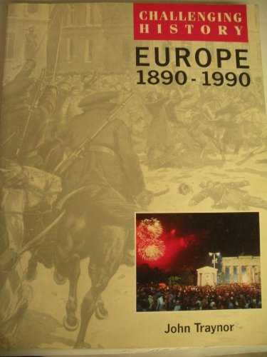 9780174350675: Europe, 1890-1990 (Challenging History)