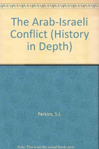 9780174350811: The Arab-Israeli Conflict (History in Depth)