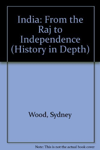 9780174350927: India: From the Raj to Independence (History in Depth)