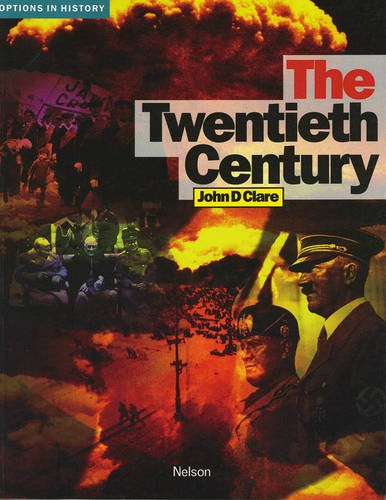 9780174351603: The Twentieth Century (Options in History S)