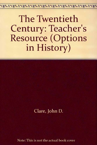 9780174351610: Options in History - The Twentieth Century Teachers Resource Book