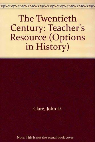 9780174351610: The Twentieth Century (Options in History S)