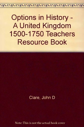 9780174351658: Options in History - A United Kingdom 1500-1750 Teachers Resource Book