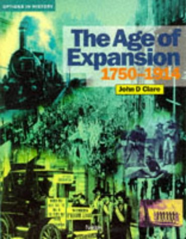9780174351665: The Age of Expansion, 1750-1914 (Options in History)