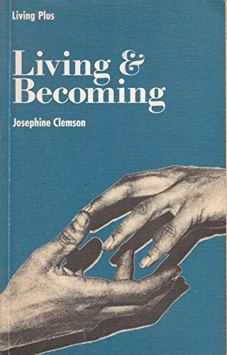 9780174370192: Living and Becoming (Living plus)
