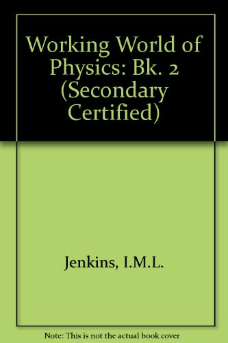 9780174380177: Working World of Physics: Bk. 2 (Secondary Certified)