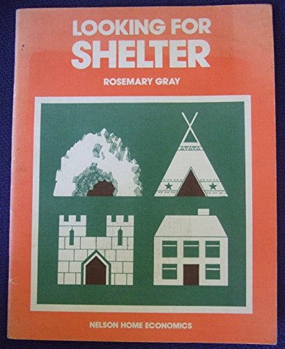9780174382119: Looking for Shelter (Nelson home economics)