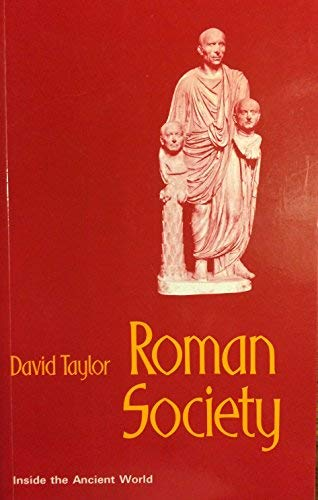 9780174385035: Roman Society (Inside the Ancient World)