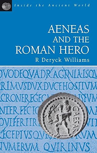 9780174385059: Aeneas and the Roman Hero (Inside the ancient world)