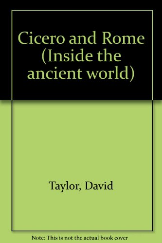9780174385073: Cicero and Rome (Inside the ancient world)