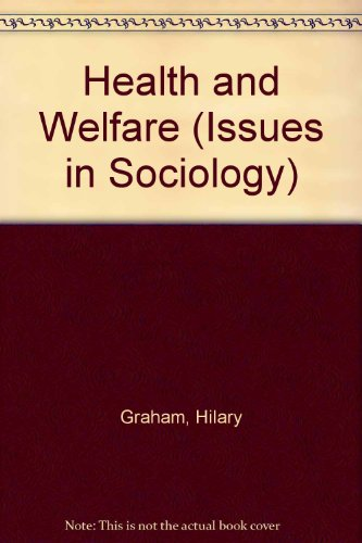 9780174385080: Health and Welfare (Issues in Sociology)