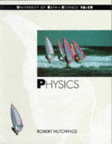 9780174385103: Physics (Bath Science 16-19)