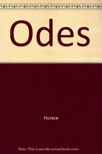 Horace: The Odes (Classical Series): Horace