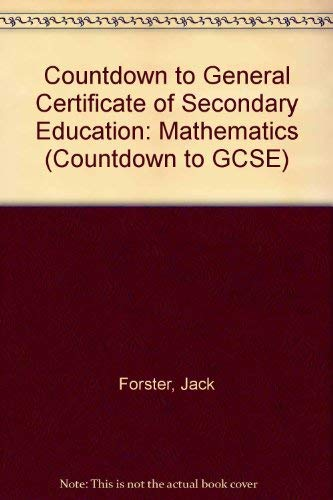 Countdown to General Certificate of Secondary Education (Countdown to GCSE) (9780174385493) by Forster, Jack; Wardle, M.E.